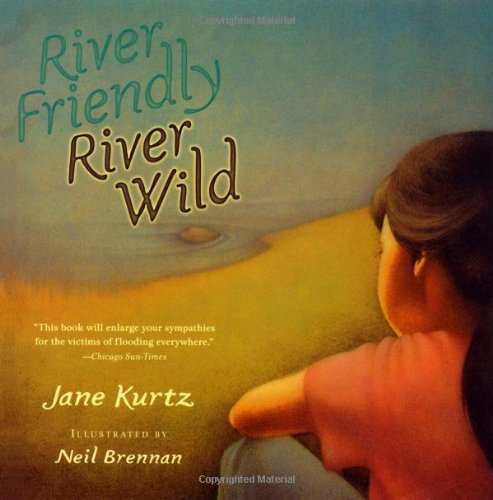 River Friendly, River Wild