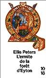 echange, troc Ellis Peters - L'ermite de la forêt d'Eyton
