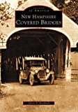 img - for New Hampshire Covered Bridges (NH) (Images of America) book / textbook / text book