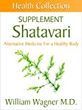 The Suma Root Supplement: Alternative Medicine for a Healthy Body (Health Collection)