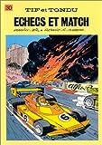 """Afficher """"Tif et Tondu n° 30 Echecs et match"""""""