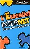 echange, troc Collectif - L'Essentiel Internet et Microsoft Internet Explorer 5