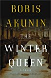 The Winter Queen: A Novel (1400060494) by Akunin, Boris
