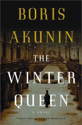 Winter Queen : A Novel, BORIS AKUNIN, ANDREW BROMFIELD