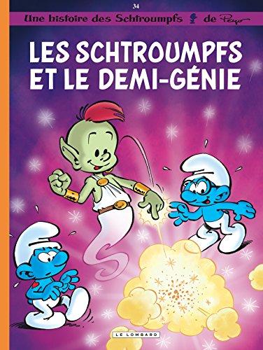 Les Schtroumpfs, Tome 34 : Les schtroumpfs et le demi-génie