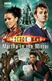Justin Richards Doctor Who - Martha in the Mirror (New Series Adventure 22)