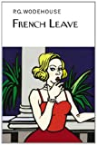 French Leave (The Collectors Wodehouse)