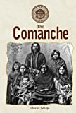 The Comanche (North American Indians) (0737714743) by George, Charles