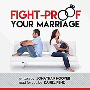 Fight Proof Your Marriage Audiobook