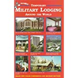 "Military Living's Temporary Military Lodging Around the Worldvon ""Donna L. Russell"""