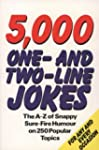 5000 One and Two Line Jokes