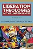 img - for Liberation Theologies in the United States: An Introduction book / textbook / text book