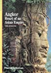 Angkor: Heart of an Asian Empire (New...