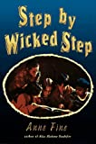 Step by Wicked Step (044041329X) by Fine, Anne