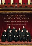 Contemporary Supreme Court Cases: Landmark Decisions Since Roe v. Wade (0313335141) by Lively, Donald