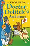 Doctor Dolittle and the Ambulance (Red Fox Read Alone) (0099407019) by Lofting, Hugh