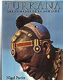 img - for Turkana les nomades de la mer jade book / textbook / text book