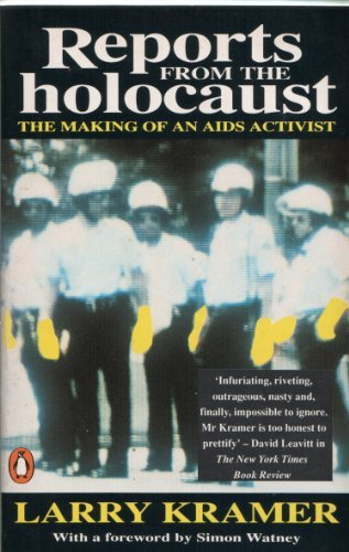 Reports from the Holocaust: Making of an AIDS Activist