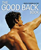 Renita Fehrsen-Du Toit The Good Back Book: A Practical Guide to Alleviating and Preventing Back Pain