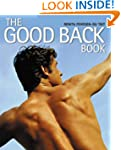The Good Back Book: A Practical Guide...