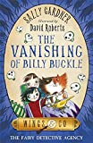 03 The Vanishing of Billy Buckle (The Fairy Detective Agency (Wings & Co))