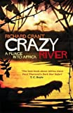 Crazy River (1408703769) by Grant, Richard