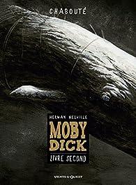 Moby Dick - Livre second par  Chabouté