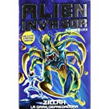Zillah: La gran depredadora (Alien Invasor)