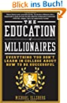 The Education of Millionaires