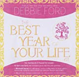 The Best Year of Your Life Kit (1401904793) by Ford, Debbie