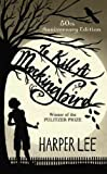 To Kill a Mockingbird[ TO KILL A MOCKINGBIRD ] by Lee, Harper(Author)(Mass market paperback)Oct 11 1988