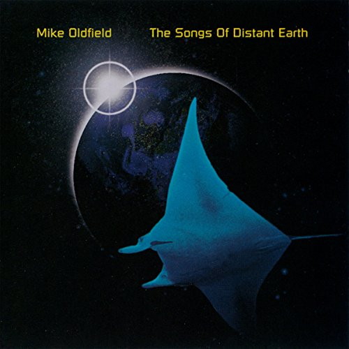 Mike Oldfield - Song of the Distant Earth - Zortam Music