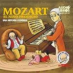 Mozart, El Nino Prodigo: Una Historia Contada (Texto Completo) [Mozart, The Boy Prodigy ] |  Yoyo USA, Inc
