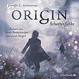 Image de Origin. Schattenfunke: 6 CDs (Obsidian, Band 4)