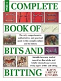 The Complete Book of Bits & Bitting (0715311638) by Hartley Edwards, Elwyn