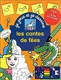 echange, troc Legendre - Je joue et je dessine : Les Contes de fées (1 livre + crayons)