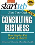 img - for Start Your Own Consulting Business, Third Edition (StartUp Series) by Entrepreneur Press (2010-06-08) book / textbook / text book