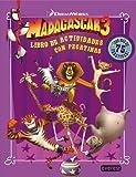 Madagascar 3. Libro de actividades con pegatinas: ¡Con más de 75 pegatinas! A partir de 3 años