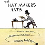 The Hat Maker's Hats | Emily Dragon