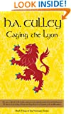Caging the Lyon (The Normans Book 3)