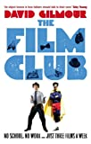 The Film Club: No School. No Work ... Just Three Films a Week