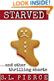 Starved...and other thrilling shorts