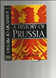 A History of Prussia