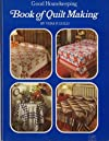 Good housekeeping book of quilt making