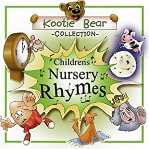 Nursery Rhymes by Kootie Bear