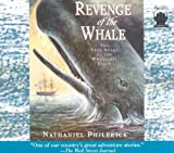 Revenge of the Whale: The True Story of the Whalesip Essex