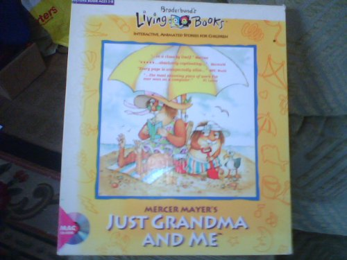 JUST GRANDMA AND ME BRODERBRUNDS LIVING BOOKS MACINTOSH CD ROM