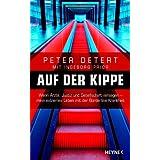 """Auf der Kippe: Wenn �rzte, Justiz und Gesellschaft versagen - mein extremes Leben mit der Borderline-Krankheitvon """"Peter Detert"""""""
