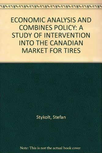 economic-analysis-and-combines-policy-a-study-of-intervention-into-the-canadian-market-for-tires