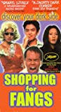 Shopping for Fangs [VHS]
